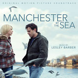 MANCHESTER BY THE SEA (MUSIQUE DE FILM) - LESLEY BARBER (CD)