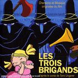LES TROIS BRIGANDS (MUSIQUE DE FILM) - KENNETH PATTENGALE (CD)