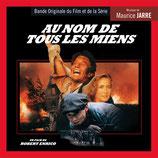 AU NOM DE TOUS LES MIENS (MUSIQUE DE FILM) - MAURICE JARRE (CD)