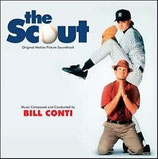 LA REVELATION (THE SCOUT) - MUSIQUE DE FILM - BILL CONTI (CD)