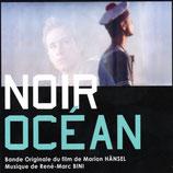 NOIR OCEAN (MUSIQUE DE FILM) - RENE-MARC BINI (CD)