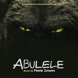 ABULELE (MUSIQUE DE FILM) - FRANK ILFMAN (CD)