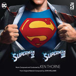 SUPERMAN 2 / SUPERMAN 3 (MUSIQUE DE FILM) - KEN THORNE (3 CD)