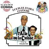L'AILE OU LA CUISSE / LA ZIZANIE (MUSIQUE DE FILM) - VLADIMIR COSMA (CD)