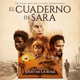 LE CARNET DE SARA (EL CUADERNO DE SARA) - JULIO DE LA ROSA (CD)