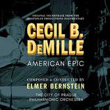 CECIL B. DEMILLE : AMERICAN EPIC (MUSIQUE) - ELMER BERNSTEIN (CD)