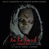 TA LA LAND, CITY OF FEAR (MUSIQUE DE FILM) - GERMAN BARON BORRAS (CD)