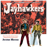 VIOLENCE AU KANSAS (THE JAYHAWKERS) MUSIQUE - JEROME MOROSS (CD)