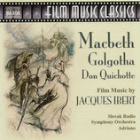 MACBETH / GOLGOTHA (MUSIQUE DE FILM) - JACQUES IBERT (CD)