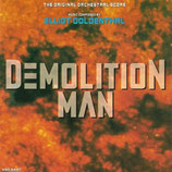 DEMOLITION MAN (MUSIQUE DE FILM) - ELLIOT GOLDENTHAL (CD)
