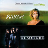 SARAH / DESORDRE (MUSIQUE DE FILM) - GABRIEL YARED (CD)
