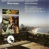 OSS 117 SE DECHAINE / BANCO A BANGKOK POUR OSS 117 (MUSIQUE) - MICHEL MAGNE (CD)