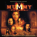 LE RETOUR DE LA MOMIE (THE MUMMY RETURNS) - ALAN SILVESTRI (2 CD)