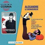 ALEXANDRE LE BIENHEUREUX / CLERAMBARD - VLADIMIR COSMA (CD)