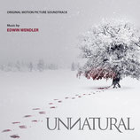 UNNATURAL (MUSIQUE DE FILM) - EDWIN WENDLER (CD)