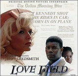 LOVE FIELD (MUSIQUE DE FILM) - JERRY GOLDSMITH (CD)