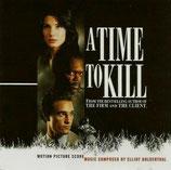 LE DROIT DE TUER (A TIME TO KILL) MUSIQUE - ELLIOT GOLDENTHAL (CD)