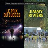 LE PRIX DU SUCCES / JIMMY RIVIERE (MUSIQUE DE FILM) - ROB (CD)