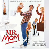 MR MOM, PROFESSION : PERE AU FOYER (MUSIQUE) - LEE HOLDRIDGE (CD)