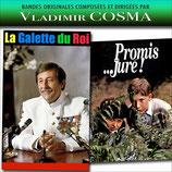 LA GALETTE DU ROI / PROMIS JURE (MUSIQUE DE FILM) VLADIMIR COSMA (CD)