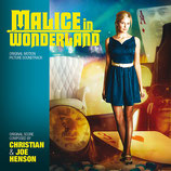 MALICE IN WONDERLAND (MUSIQUE) - CHRISTIAN & JOE HENSON (CD)