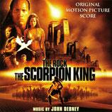 LE ROI SCORPION (THE SCORPION KING) MUSIQUE - JOHN DEBNEY (CD)