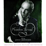 PHANTOM THREAD (MUSIQUE DE FILM) - JONNY GREENWOOD (CD)