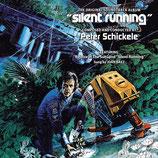 ET LA TERRE SURVIVRA (SILENT RUNNING) MUSIQUE - PETER SCHICKELE (CD)