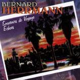 SOUVENIRS DE VOYAGE / ECHOES (MUSIQUE) - BERNARD HERRMANN (CD)