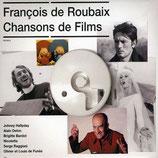 CHANSONS DE FILMS (MUSIQUE DE FILM) - FRANCOIS DE ROUBAIX (CD)