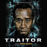 TRAHISON (TRAITOR) - MUSIQUE DE FILM - MARK KILIAN (CD)