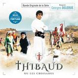 THIBAUD OU LES CROISADES (MUSIQUE DE FILM) - GEORGES DELERUE (CD)