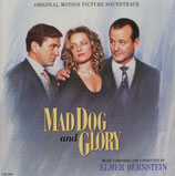 MAD DOG AND GLORY (MUSIQUE DE FILM) - ELMER BERNSTEIN (CD)