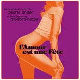 L'AMOUR EST UNE FETE (MUSIQUE DE FILM) - GREGOIRE HETZEL (CD)