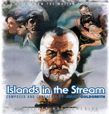L'ILE DES ADIEUX (ISLANDS IN THE STREAM / FSM) MUSIQUE - JERRY GOLDSMITH (CD)