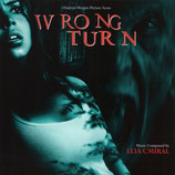 DETOUR MORTEL (WRONG TURN) MUSIQUE DE FILM - ELIA CMIRAL (CD)
