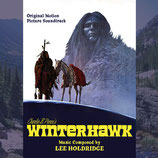 LE FAUCON BLANC (WINTERHAWK) MUSIQUE DE FILM - LEE HOLDRIDGE (CD)