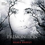 PREMONITIONS (MUSIQUE DE FILM) - KLAUS BADELT (CD)