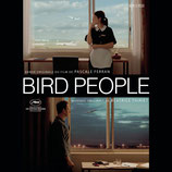 BIRD PEOPLE (MUSIQUE DE FILM) - BEATRICE THIRIET (CD)