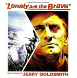 SEULS SONT LES INDOMPTES (LONELY ARE THE BRAVE) - JERRY GOLDSMITH (CD)