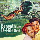 TEMPETE SOUS LA MER (BENEATH THE 12-MILE REEF) - BERNARD HERRMANN (CD)