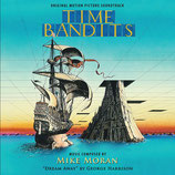 BANDITS, BANDITS (TIME BANDITS) MUSIQUE DE FILM - MIKE MORAN (CD)