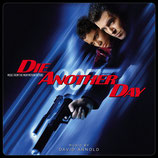 MEURS UN AUTRE JOUR (DIE ANOTHER DAY) MUSIQUE - DAVID ARNOLD (2 CD)