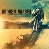 BROKEN HORSES (MUSIQUE DE FILM) - JOHN DEBNEY (CD)