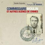 COMMISSAIRE MOULIN ET AUTRES SCENES DE CRIMES (MUSIQUE DE FILM) - FRANCOIS DE ROUBAIX (CD)