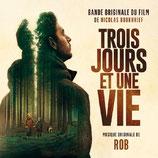 TROIS JOURS ET UNE VIE (MUSIQUE DE FILM) - ROB (CD)