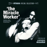 MIRACLE EN ALABAMA (THE MIRACLE WORKER) - LAURENCE ROSENTHAL (CD)