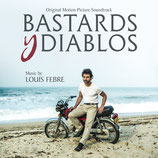 BASTARDS Y DIABLOS (MUSIQUE DE FILM) - LOUIS FEBRE (CD)