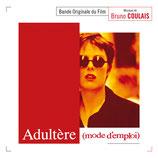 ADULTERE MODE D'EMPLOI (MUSIQUE DE FILM) - BRUNO COULAIS (CD)