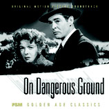 LA MAISON DANS L'OMBRE (ON DANGEROUS GROUND) - BERNARD HERRMANN (CD)